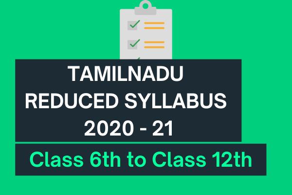 Tamil Nadu Reduced Syllabus 2020